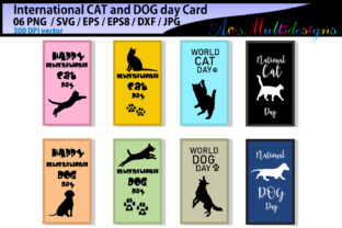 Print on Demand: International CAT Day / International DOG Day / Vector Cards Graphic Crafts By Arcs Multidesigns 1
