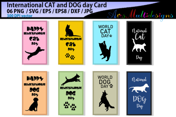 Print on Demand: International CAT Day / International DOG Day / Vector Cards Graphic Crafts By Arcs Multidesigns