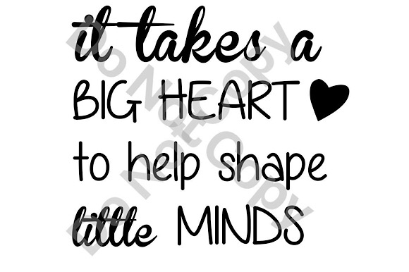 Download Free It Takes Big Heart To Help Shape Little Minds Graphic By Britt S for Cricut Explore, Silhouette and other cutting machines.