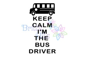 Download Free Keep Calm I M The Bus Driver Bus Driver Svg Graphic By Britt S for Cricut Explore, Silhouette and other cutting machines.