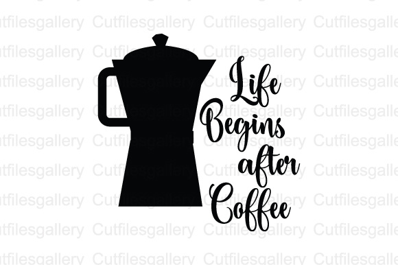 Download Free Life Begins After Coffee Cut File Graphic By Cutfilesgallery Creative Fabrica for Cricut Explore, Silhouette and other cutting machines.