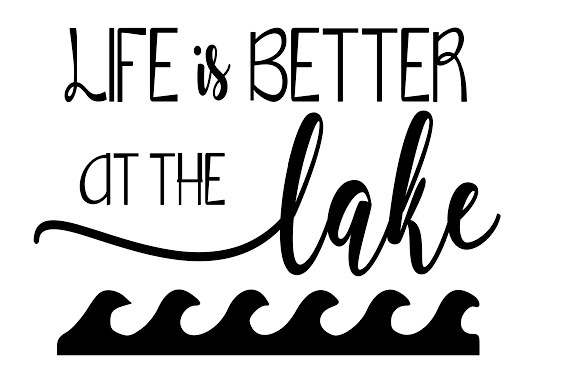 Download Free Life Is Better At The Lake Svg Graphic By Britt S Hits for Cricut Explore, Silhouette and other cutting machines.