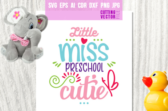 Little Miss Preschool Cutie Graphic Crafts By danieladoychinovashop
