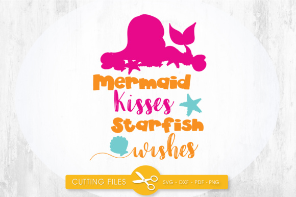 Mermaid Kisses Starfish Wishes Graphic Crafts By PrettyCuttables