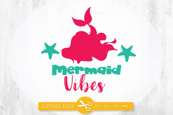 Mermaid Vibes Graphic Crafts By PrettyCuttables - Image 1