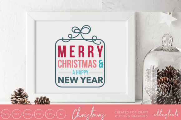 Print on Demand: Merry Christmas and a Happy New Year Graphic Crafts By illuztrate