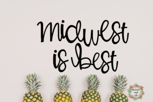 Midwest is Best SVG Graphic By MissSeasonsVinylCuts
