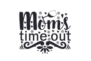 Mom's Time out Craft Design By Creative Fabrica Crafts