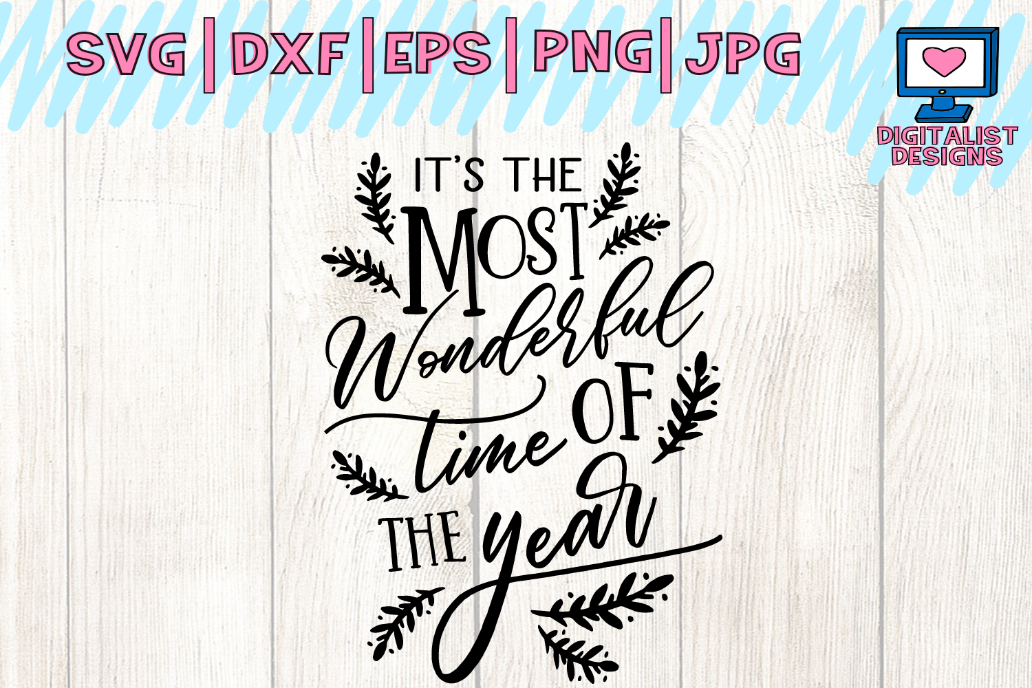 Download Free Most Wonderful Time Of The Year Svg Christmas Svg Winter for Cricut Explore, Silhouette and other cutting machines.