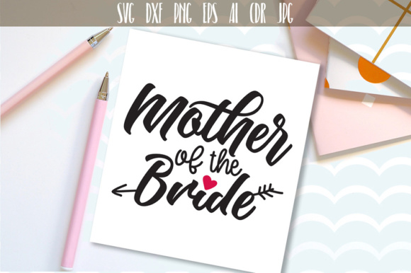 Download Free Mother Of The Bride Graphic By Vector City Skyline Creative for Cricut Explore, Silhouette and other cutting machines.