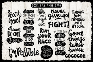 Motivational Quotes DXF,EPS,PNG,SVG Graphic By Caoca Studios