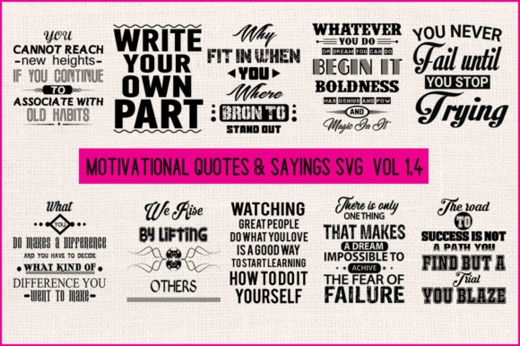 Print on Demand: Motivational Quotes & Sayings SVG  Vol 1.4 Graphic Crafts By Graphic School