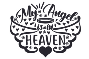 My Angel Is In Heaven Svg Cut Files Find Svg Christmas Cut Files To Make Your Holiday Crafting Simple
