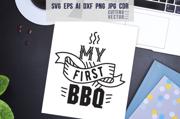 My First BBQ Graphic Crafts By danieladoychinovashop