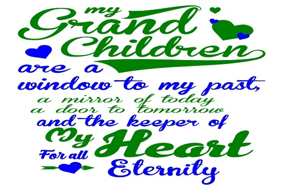 Download Free My Grandchildren Are The Window To My Past Graphic By Family for Cricut Explore, Silhouette and other cutting machines.