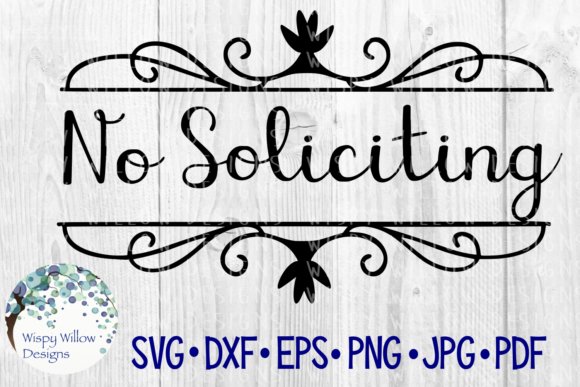 Download Free No Soliciting Front Door Sign Cut File Graphic By for Cricut Explore, Silhouette and other cutting machines.