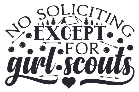 No Soliciting Except for Girl Scouts Home Craft Cut File By Creative Fabrica Crafts