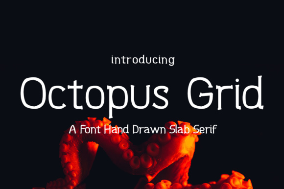 Print on Demand: Octopus Grid Slab Serif Font By rahmadkhoiri02