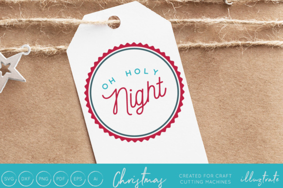 Print on Demand: Oh Holy Night - Christmas SVG Cut File Graphic Crafts By illuztrate