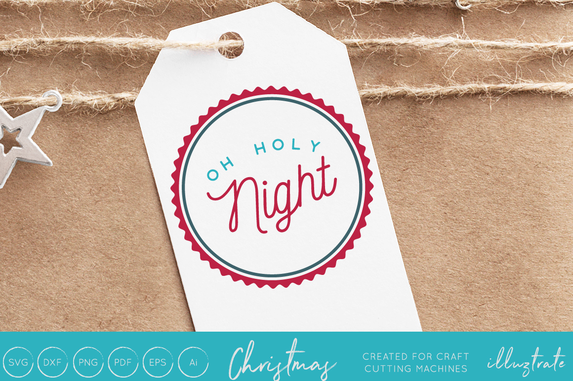 Download Free Oh Holy Night Christmas Svg Cut File Graphic By Illuztrate for Cricut Explore, Silhouette and other cutting machines.