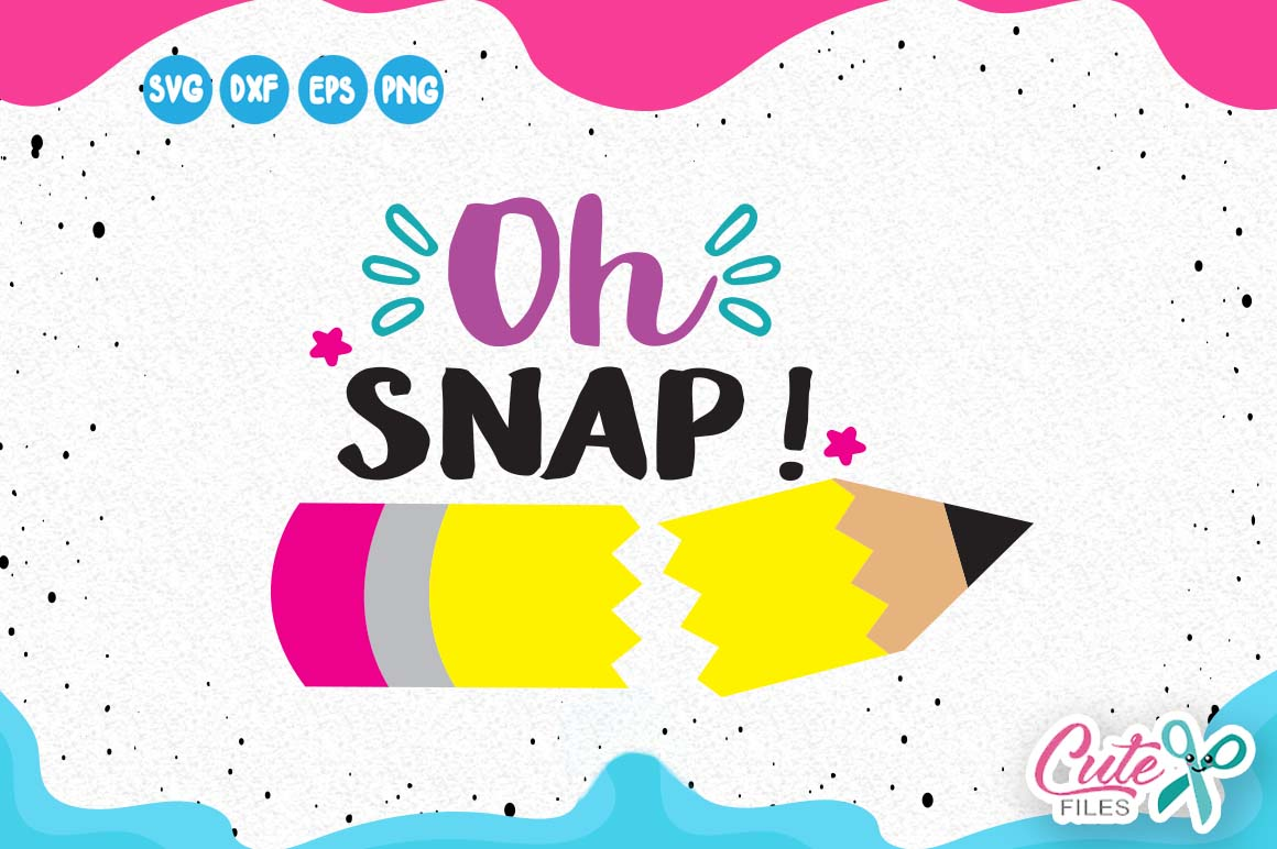 Download Free Oh Snap Graphic By Cute Files Creative Fabrica for Cricut Explore, Silhouette and other cutting machines.