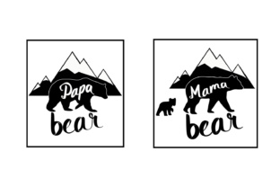 Download Free Papa Bear Mama Bear Vector File Cut File Graphic By Goran for Cricut Explore, Silhouette and other cutting machines.