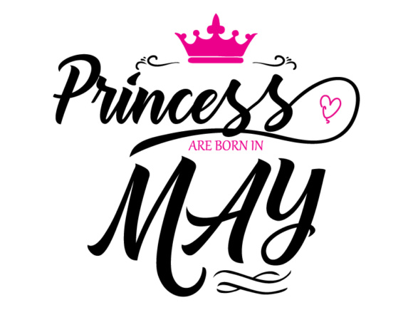 Print on Demand: Princess Are Born in May Vector File Graphic Illustrations By Goran Stojanovic