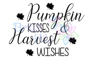 Download Free Pumpkin Kisses Harvest Wishes Svg Graphic By Britt S Hits for Cricut Explore, Silhouette and other cutting machines.