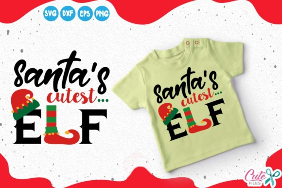 Santas Cutest Elf Graphic Illustrations By Cute files