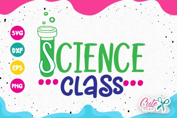 Download Free Science Class Back To School Graphic By Cute Files Creative for Cricut Explore, Silhouette and other cutting machines.