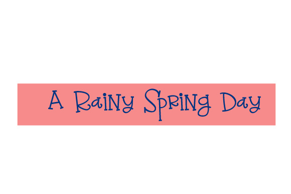 Scrapbooking Quote: a Rainy Spring Day Craft Design By Creative Fabrica Crafts Image 1