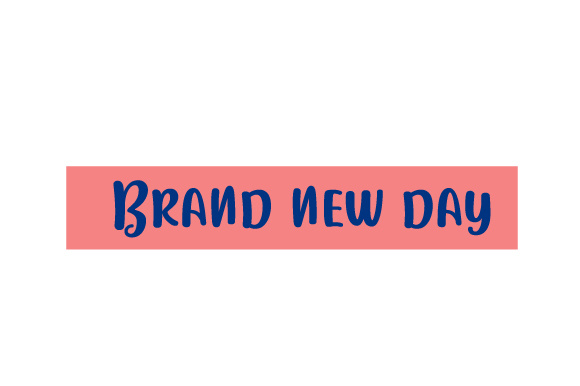 Scrapbooking Quote: Brand New Day Planner Craft Cut File By Creative Fabrica Crafts
