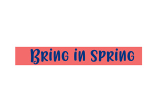 Scrapbooking Quote: Bring in Spring Craft Design By Creative Fabrica Crafts
