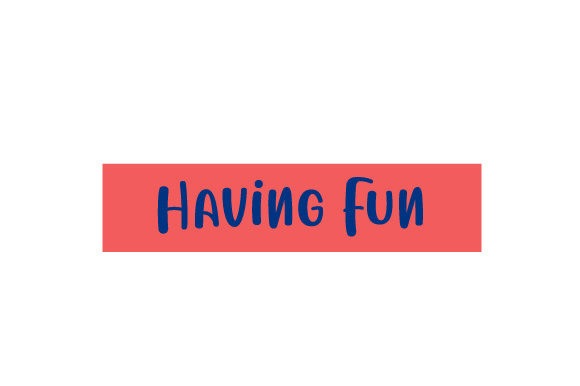Scrapbooking Quote: Having Fun Planner Craft Cut File By Creative Fabrica Crafts
