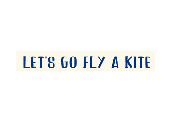 Scrapbooking Quote: Let's Go Fly a Kite Planner Craft Cut File By Creative Fabrica Crafts