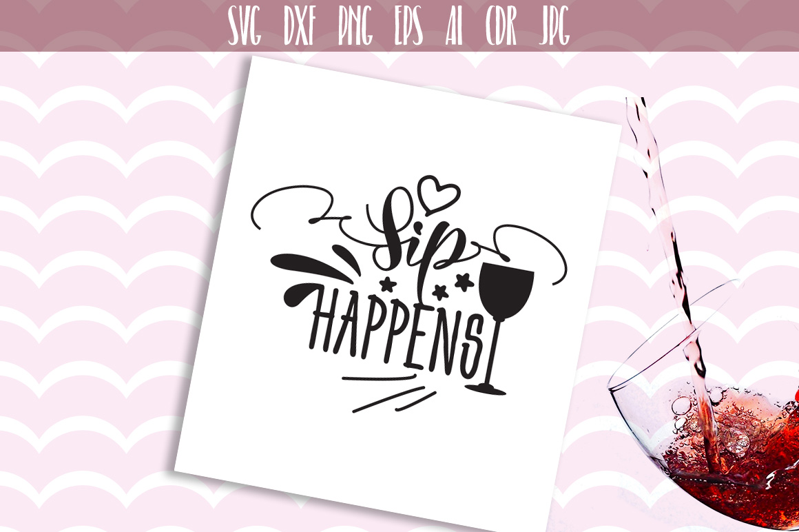Download Free Sip Happens Friends Graphic By Vector City Skyline Creative for Cricut Explore, Silhouette and other cutting machines.