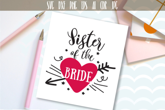 Download Free Sister Of The Bride Svg Graphic By Vector City Skyline for Cricut Explore, Silhouette and other cutting machines.