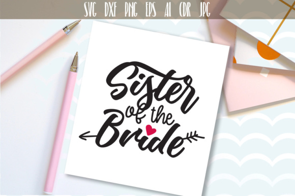 Sister Of The Bride Cutting File Graphic By Vector City Skyline
