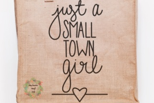 Small Town Girl Hand Lettered Graphic By MissSeasonsVinylCuts