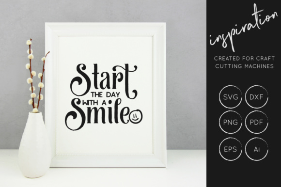 Print on Demand: Start the Day with a Smile SVG Graphic Crafts By illuztrate