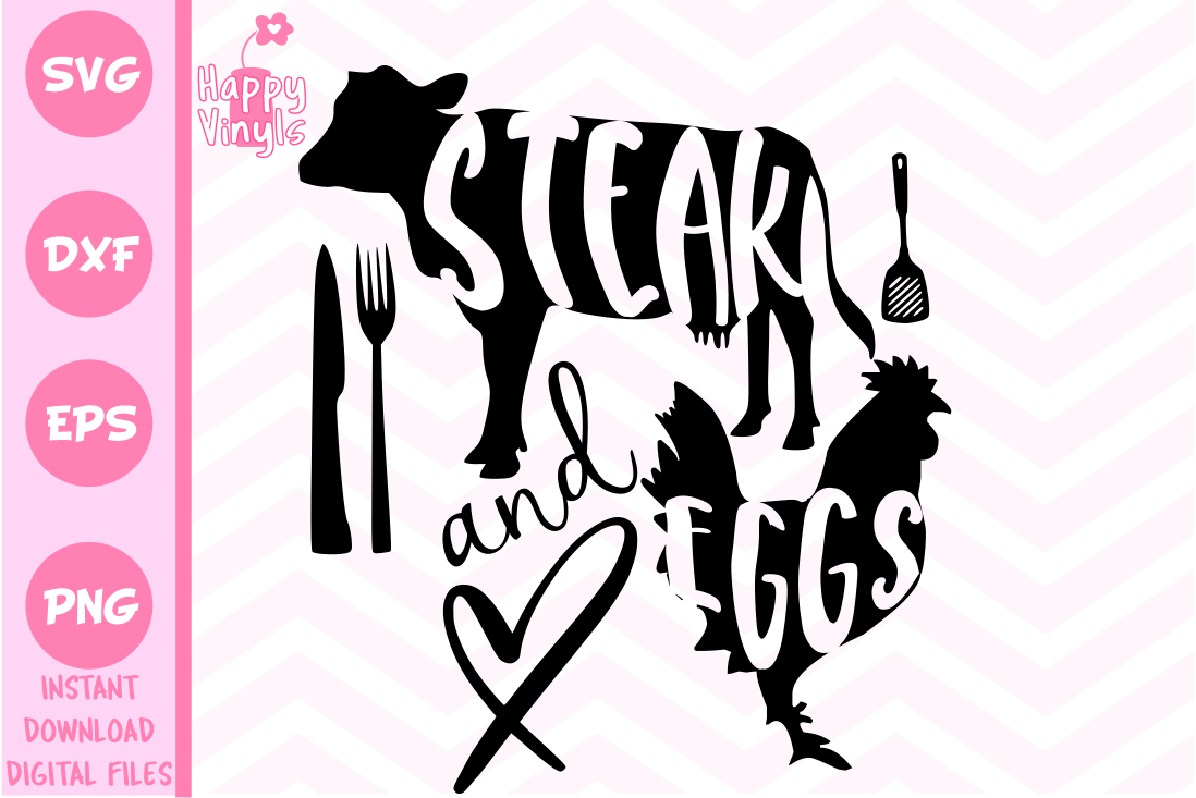 Download Free Steak And Eggs Graphic By Happyvinyls Creative Fabrica for Cricut Explore, Silhouette and other cutting machines.