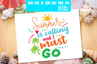 Summer is Calling and I Must Go Graphic By danieladoychinovashop