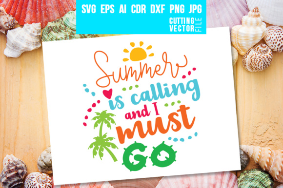 Download Free Summer Is Calling And I Must Go Graphic By Danieladoychinovashop for Cricut Explore, Silhouette and other cutting machines.