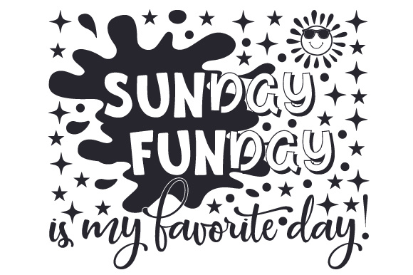 Download Free Sunday Funday Is My Favorite Day Svg Cut File By Creative for Cricut Explore, Silhouette and other cutting machines.
