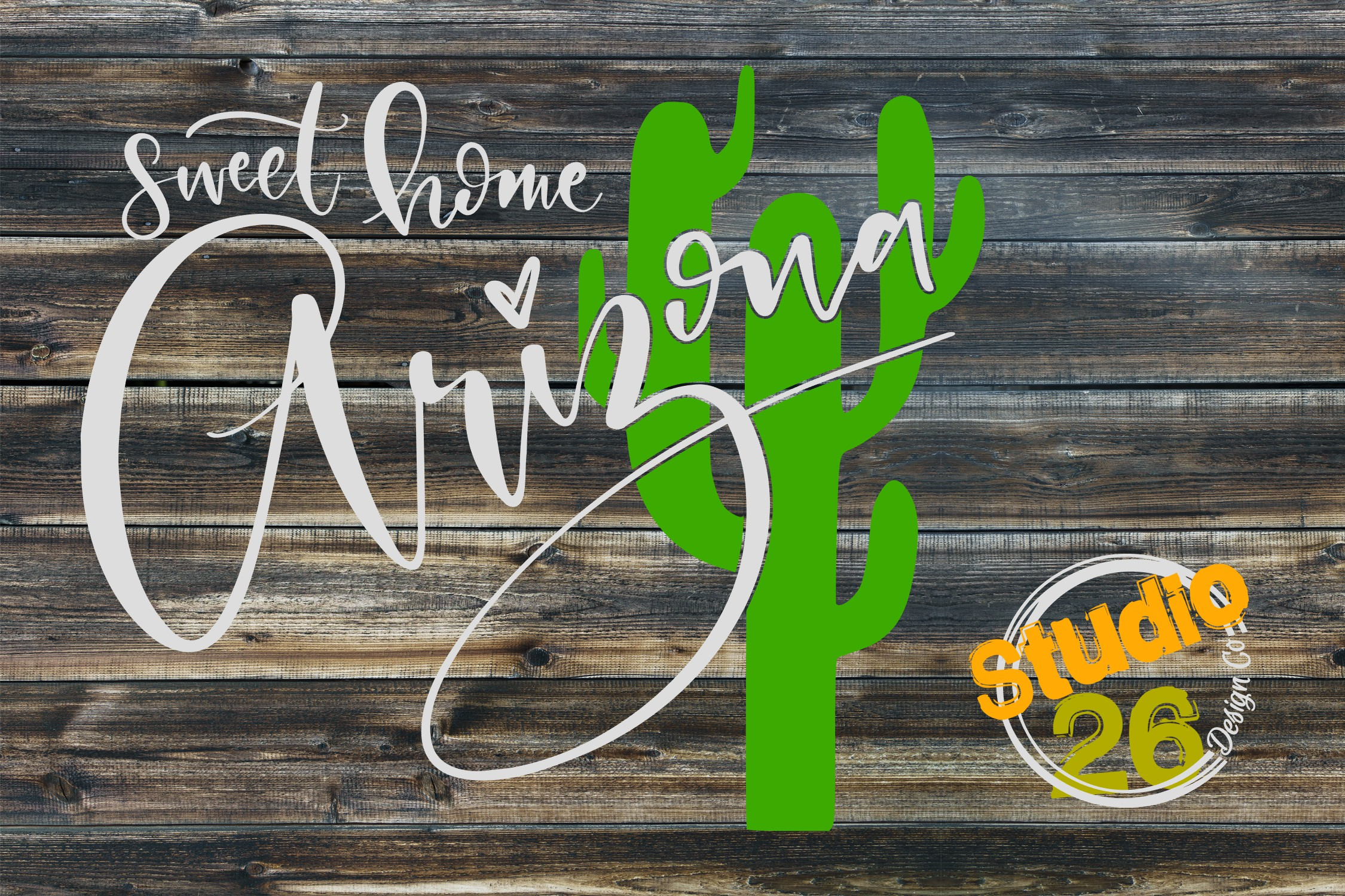 Download Free Sweet Home Arizona Graphic By Studio 26 Design Co Creative Fabrica for Cricut Explore, Silhouette and other cutting machines.