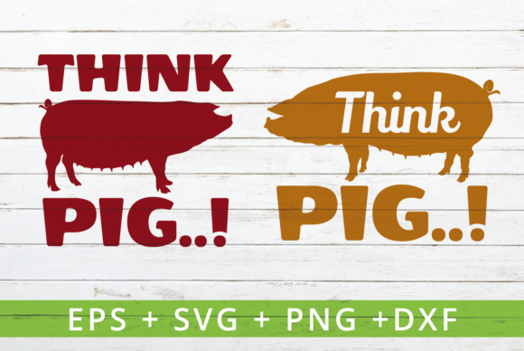 Print on Demand: THINK PIG Farm Theme SVG Graphic Crafts By great19