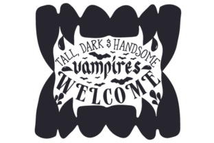 Tall, Dark & Handsome Vampires Welcome Home Craft Cut File By Creative Fabrica Crafts