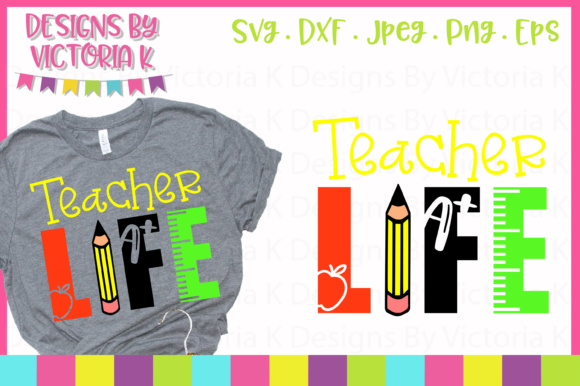 Teacher Life SVG Graphic Crafts By Designs By Victoria K - Image 1