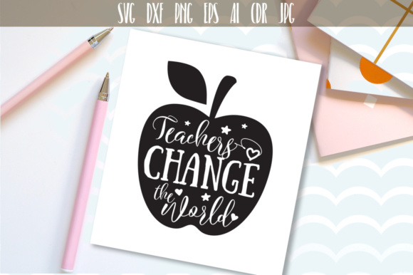 Download Free Teachers Change The World Apple Svg Graphic By Vector City Skyline Creative Fabrica for Cricut Explore, Silhouette and other cutting machines.