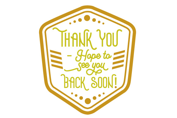 Download Free Thank You Hope To See You Back Soon Svg Cut File By Creative Fabrica Crafts Creative Fabrica for Cricut Explore, Silhouette and other cutting machines.